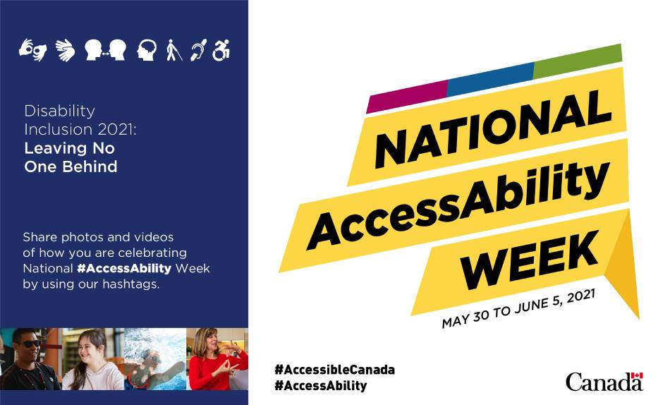 National AccessAbility Week – May 30 to June 5, 2021